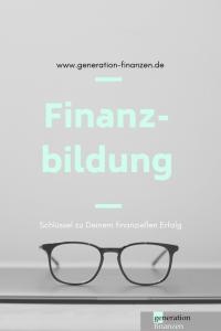 Finanzbildung, Finanzwissen, finanzielle Bildung
