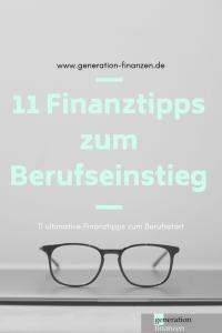 Meine 11 ultimativen Finanztipps für Deinen Berufsstart